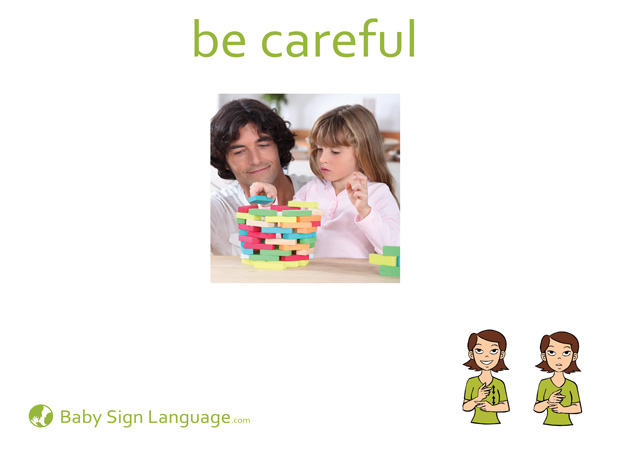 be careful Baby Sign Language Flash card