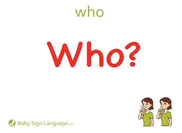 Who Baby Sign Language Flash card