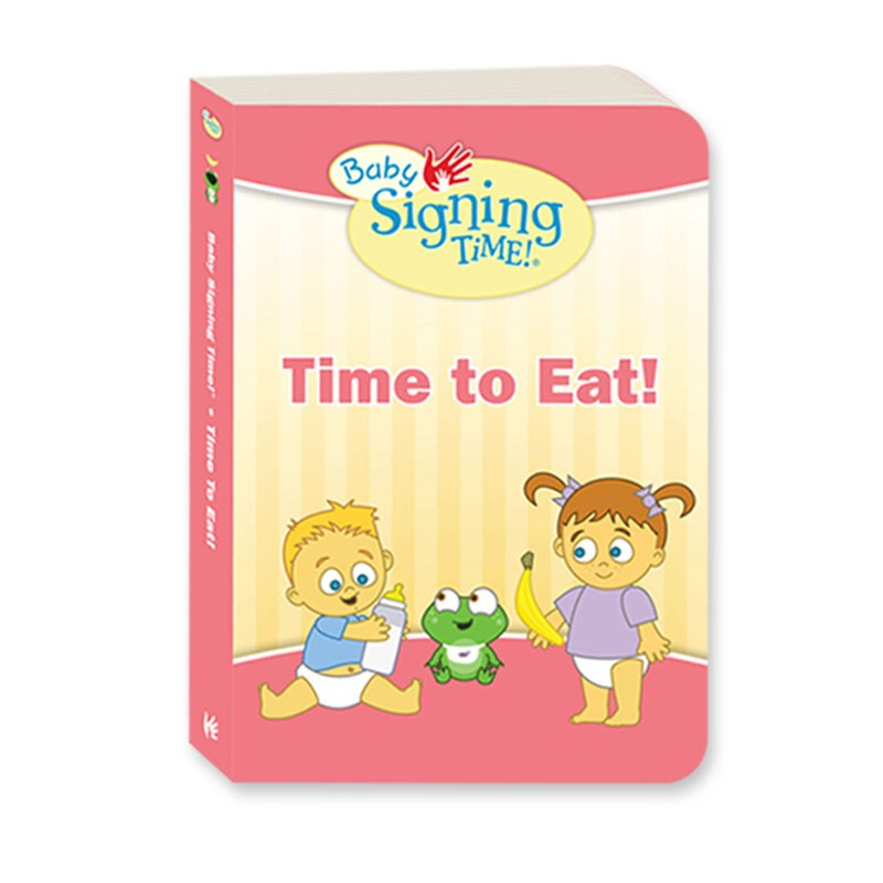 Baby Signing Time Book 1 Time To Eat